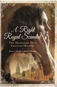 A Right Royal Scandal: Two Marriages That Changed History by Joanne Major and Sarah Murden. https://www.amazon.co.uk/Right-Royal-Scandal-Marriages-Changed/dp/1473863422