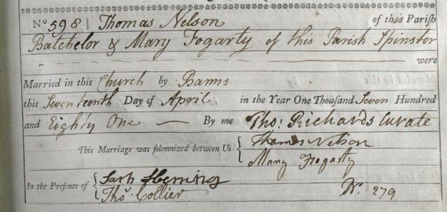 17th April 1781 – Thomas Nelson of St Sepulchre married Mary Fogarty, also of St Sepulchre, by banns and in the presence of Sarah Fleming and Thomas Collier