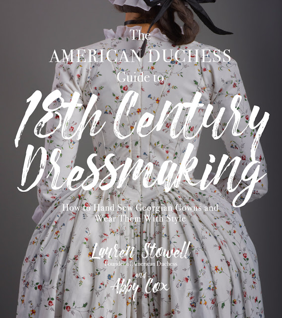 The American Duchess Guide to 18th Century Dressmaking.